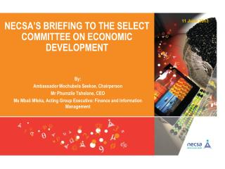 Necsa's Briefing to the select Committee on Economic Development