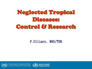 Neglected Tropical Diseases: Control & Research