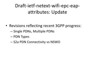 Draft- ietf - netext - wifi - epc - eap -attributes: Update