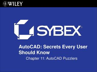 Chapter 11: AutoCAD Puzzlers