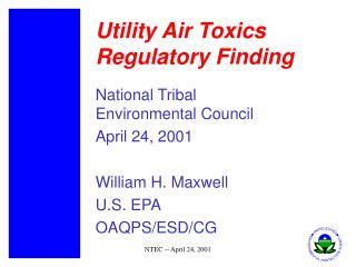 Utility Air Toxics Regulatory Finding