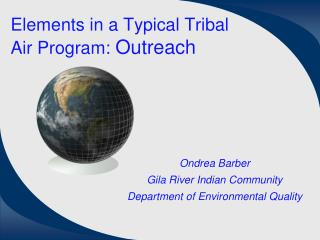 Elements in a Typical Tribal Air Program:  Outreach