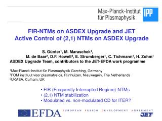 FIR-NTMs on ASDEX Upgrade and JET Active Control of (2,1) NTMs on ASDEX Upgrade
