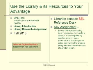 Use the Library & its Resources to Your Advantage