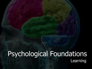 Psychological Foundations