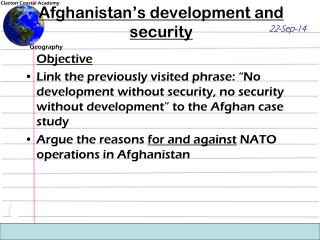 Afghanistan's development and security