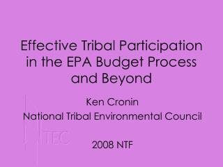 Effective Tribal Participation in the EPA Budget Process and Beyond