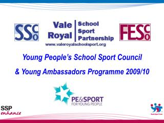 Young People's School Sport Council  & Young Ambassadors Programme 2009/10