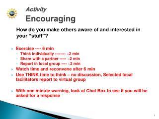 Activity Encouraging