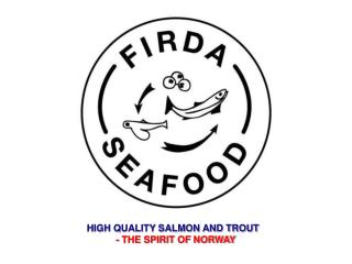 HIGH QUALITY SALMON AND TROUT   - THE SPIRIT OF NORWAY