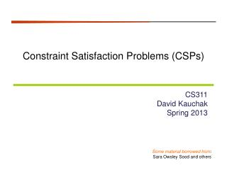 Constraint Satisfaction Problems ( CSPs )