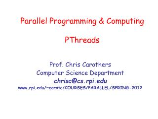 Parallel Programming & Computing PThreads