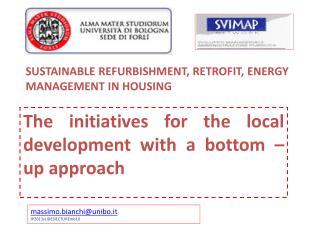 SUSTAINABLE REFURBISHMENT, RETROFIT, ENERGY MANAGEMENT IN HOUSING