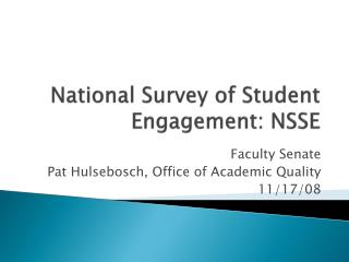 National Survey of Student Engagement: NSSE