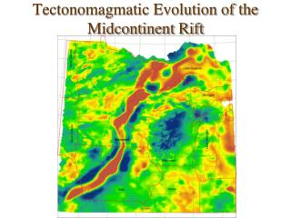 Tectonomagmatic Evolution of the Midcontinent Rift