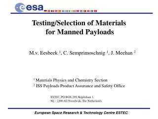 Testing/Selection of Materials  for Manned Payloads