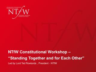 "NTfW Constitutional Workshop – ""Standing Together and for Each Other"""
