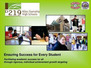 Ensuring Success for Every Student