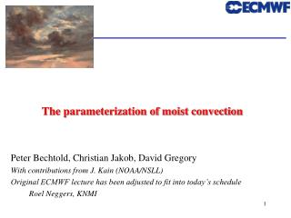 The parameterization of moist convection