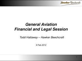 General Aviation Financial and Legal Session