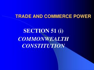 TRADE AND COMMERCE POWER