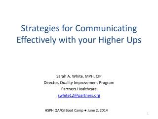 Strategies for Communicating Effectively with your Higher Ups