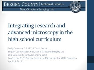 Integrating  research  and  advanced microscopy  in the  high school curriculum