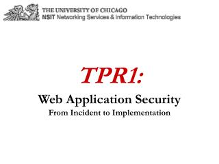 TPR1:  Web Application Security From Incident to Implementation