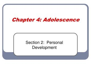 Chapter 4: Adolescence