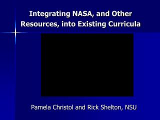 Integrating NASA, and Other Resources, into Existing Curricula