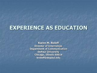 EXPERIENCE AS EDUCATION