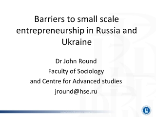 Barriers to small scale entrepreneurship in Russia and Ukraine