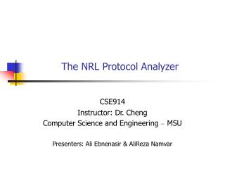 The NRL Protocol Analyzer