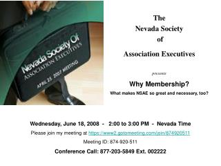 The  Nevada Society  of  Association Executives presents Why Membership?