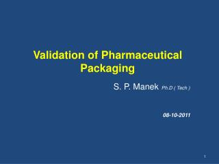 Validation of Pharmaceutical Packaging