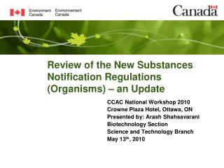 Review of the New Substances Notification Regulations (Organisms) – an Update