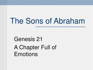 The Sons of Abraham