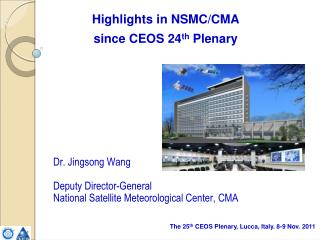 Highlights in NSMC/CMA  since CEOS 24 th  Plenary