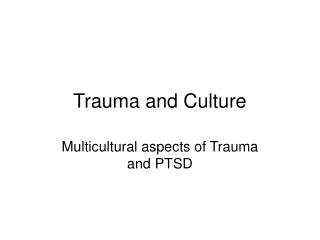 Trauma and Culture