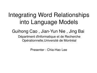 Integrating Word Relationships into Language Models
