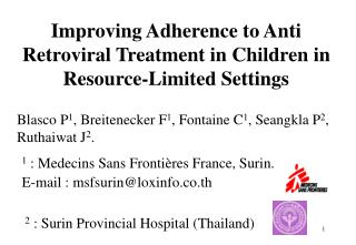 Improving Adherence to Anti Retroviral Treatment in Children in Resource-Limited Settings
