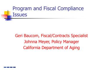 Program and Fiscal Compliance Issues