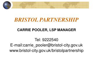 BRISTOL PARTNERSHIP