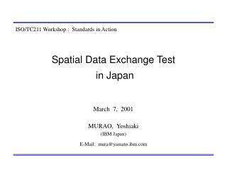 Spatial Data Exchange Test  in Japan