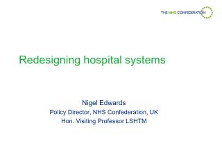 Redesigning hospital systems