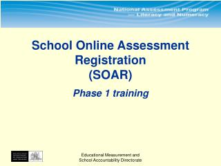 School Online Assessment Registration (SOAR) Phase 1 training