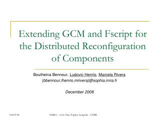 Extending GCM and Fscript for the Distributed Reconfiguration of Components