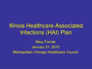 Illinois Healthcare-Associated Infections (HAI) Plan