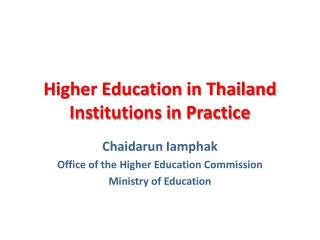 Higher Education in Thailand Institutions in Practice