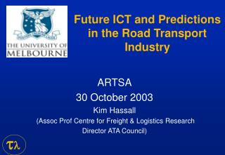 Future ICT and Predictions in the Road Transport Industry